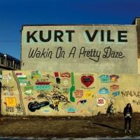 Kurt-Vile-Wakin-Pretty-Daze