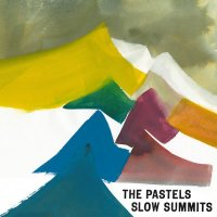 The_Pastels_Slow_Summits